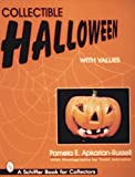Collectible Halloween With Values (A Schiffer Book for Collectors)