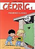 echange, troc  - Cédric, tome 1 : Premières classes