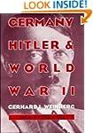 Germany, Hitler, and World War II: Es...