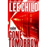 Gone Tomorrow: A Jack Reacher Novelby Lee Child