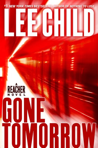 Gone Tomorrow (Jack Reacher, No. 13), Lee Child