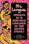 Mi Lengua: Spanish as a Heritage Lang...