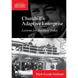 Churchill's Adaptive Enterprise: Lessons for Business Todayby Mark Kozak-Holland