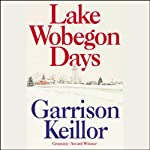 Lake Wobegon Days | Garrison Keillor