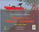 En la bahia de jobos: Celita Y El Mangle Zapatero (Coleccion San Pedrito) (Spanish Edition)