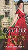 Tessa Dare Romancing the Duke: Castles Ever After