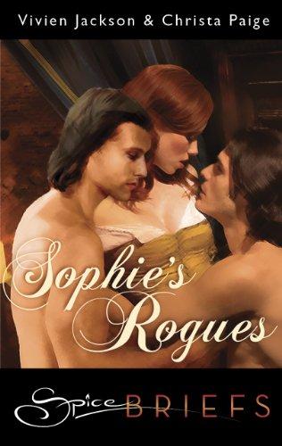 Vivien Jackson  Christa Paige - Sophie's Rogues
