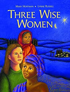"Cover of ""Three Wise Women"""