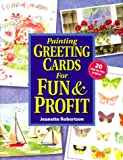 Painting Greeting Cards for Fun and Profit