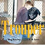 [ { TROUPER - STREET SMART } ] by Kearney, Meg (AUTHOR) Oct-29-2013 [ Hardcover ]