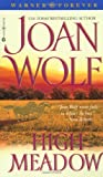 High Meadow (0446610437) by Wolf, Joan