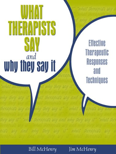 What Therapists Say and Why They Say It: Effective...