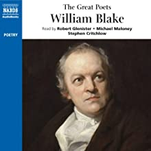 The Great Poets: William Blake (       UNABRIDGED) by William Blake Narrated by Robert Glenister, Michael Maloney, Stephen Critchlow