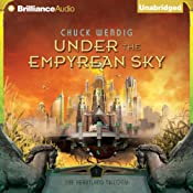 Under the Empyrean Sky: The Heartland Trilogy, Book 1 | [Chuck Wendig]