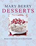 Mary Berry Mary Berry's Desserts