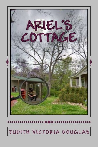 Book: Ariel's Cottage by Judith Victoria Douglas