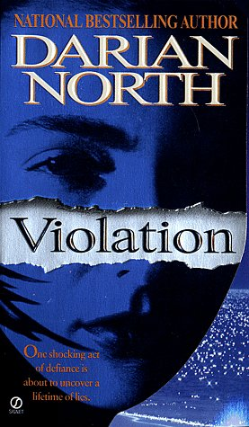 Violation, Darian North