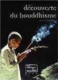 echange, troc Laurent Deshayes - Découverte du Bouddhisme