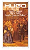 echange, troc Victor Hugo - Théâtre : Ruy Blas, Lucrèce Borgia, Marie Tudor, Angelo
