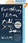 Everything I Never Told You: A Novel
