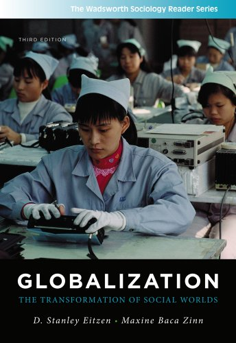 Globalization: The Transformation of Social Worlds (Wadsworth Sociology Reader)