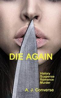 (FREE on 8/28) Die Again by A. J. Converse - http://eBooksHabit.com