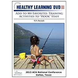 Add to My Favorites: Training Activities to Hook Staff