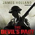 The Devil's Pact (       UNABRIDGED) by James Holland Narrated by David Thorpe