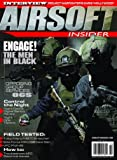 Airsoft Insider Magazine -- Issue #7 -- Spring 2015
