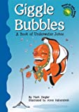 img - for Giggle Bubbles: A Book of Underwater Jokes (Read-It! Joke Books-Supercharged!) book / textbook / text book