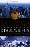 F. Paul Wilson Gateways (Repairman Jack Novels)