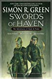 Swords Of Haven: The Adventures of Hawk & Fisher (0451460863) by Green, Simon R.
