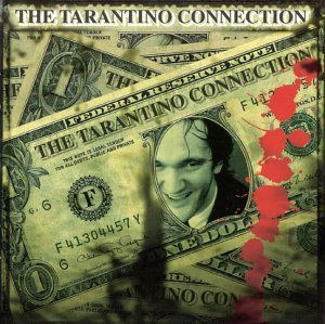 Various Artists - The Tarantino Connection (Soundtrack Anthology) - Zortam Music
