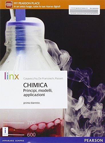 Chimica. Principi modelli applicazioni. Con e-book. Con espansione online. Per il biennio delle Scuole superiori