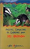 echange, troc Mireille Delon-Boltz, Anne-Christine Larger - Poésies, comptines et chansons pour les animaux