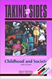 Taking Sides: Clashing Views on Controversial Issues in Childhood and Society, 3/e (Taking Sides)