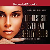 The Best She Ever Had | Shelly Ellis
