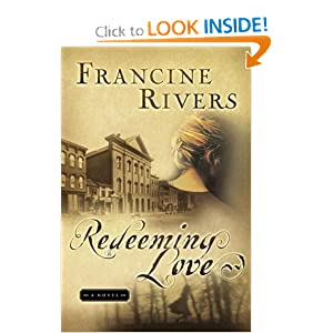 Amazon.com: Redeeming Love (9781576738160): Francine Rivers: Books