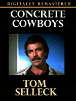 Concrete Cowboys - Digitally Remastered