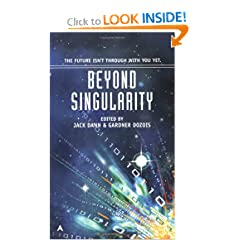 Beyond Singularity (Darkside) by Jack Dann and Gardner Dozois