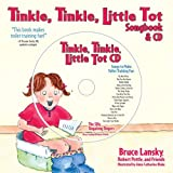 Tinkle, Tinkle Little Tot: Songbook and CD: Songs and Rhymes for Toilet Training (1416923659) by Lansky, Bruce