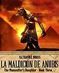 La Maldici�n de Anubis