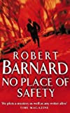 No Place of Safety (0006499848) by Barnard, Robert