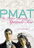 Mary Carty PMAT: The Perfect Marriage Aptitude Test