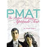 PMAT: The Perfect Marriage Aptitude Test ~ Mary Carty