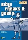 Bible Freaks and Geeks (2:52)