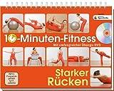 10-Minuten-Fitness Starker Rücken. Mit umfangreicher Übungs-DVD