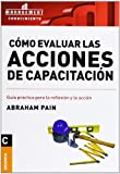 img - for COMO EVALUAR LAS ACCIONES DE CAPACITACION (Spanish Edition) book / textbook / text book