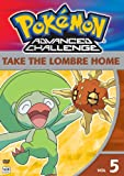 Pokemon Advanced Challenge, Vol. 5 - Take the Lombre Home