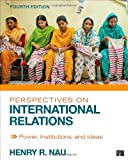 img - for Perspectives on International Relations; Power, Institutions, and Ideas book / textbook / text book